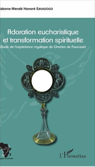 Couverture Adoration eucharistique et transformation spirituelle