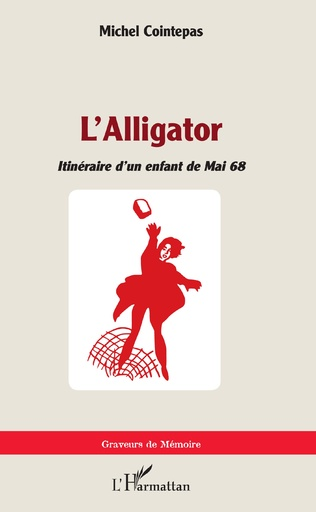 Couverture L'Alligator