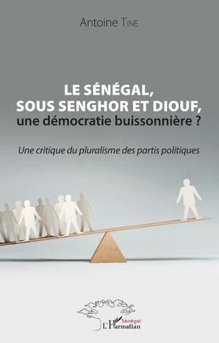 Couverture Le Sénégal, sous Senghor et Diouf, une démocratie buissonnière ?