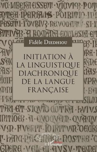 Couverture Initiation à la linguistique diachronique de la langue française