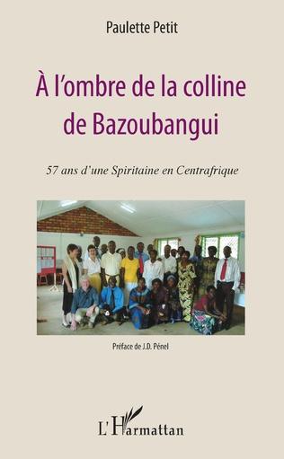 Couverture A l'ombre de la colline de Bazoubangui