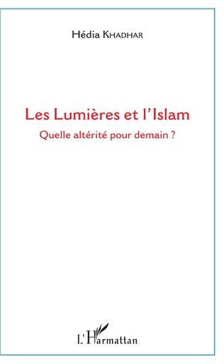 Couverture Les Lumières et l'Islam