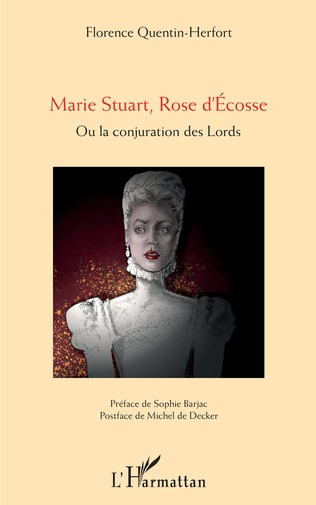 Couverture Marie Stuart, Rose d'Ecosse