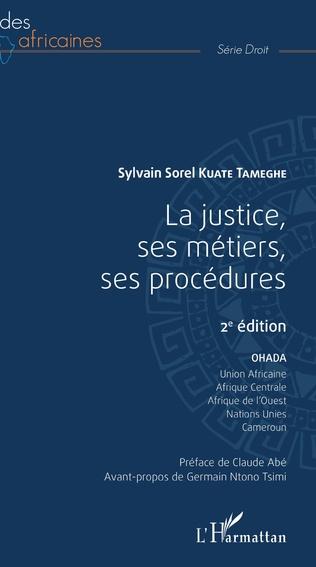 Couverture La justice, ses métiers, ses procédures 2ème édition