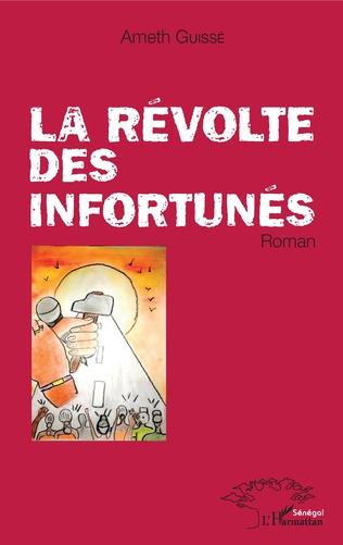 Couverture La révolte des infortunés