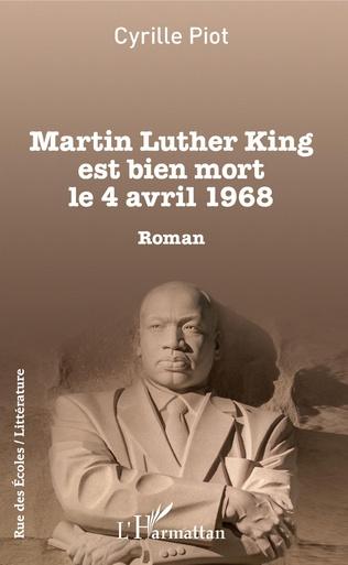 Couverture Martin Luther King est bien mort le 4 avril 1968