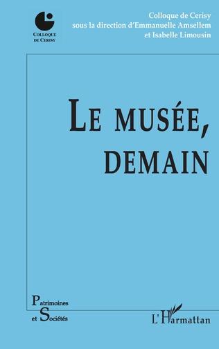 Couverture Le musée, demain