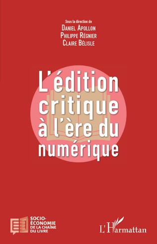 Couverture L'édition critique à l'ère numérique