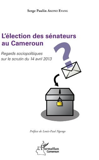 Couverture L'élection des sénateurs au Cameroun