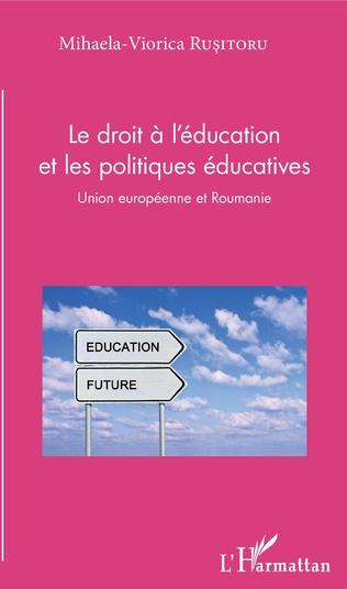 Couverture Le droit à l'éducation et les politiques éducatives