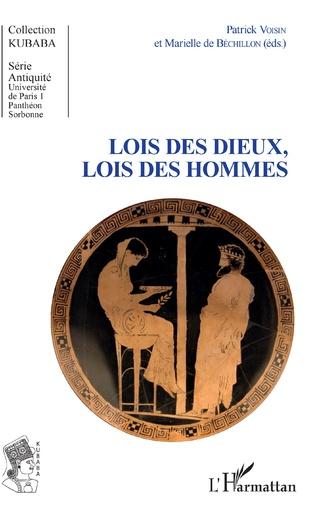 Couverture Lois des dieux, lois des hommes