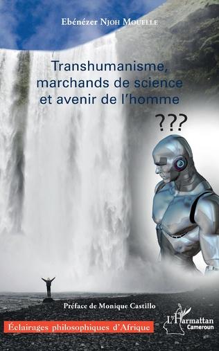 Couverture Transhumanisme, marchands de science et avenir de l'homme