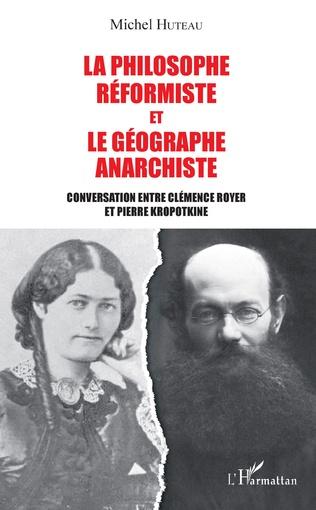 Couverture La philosophe réformiste et le géographe anarchiste