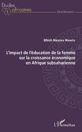 Couverture L'impact de l'éducation de la femme sur la croissance économique en Afrique subsaharienne
