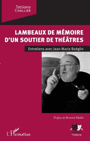 Couverture Lambeaux de mémoire d'un soutier de théâtres