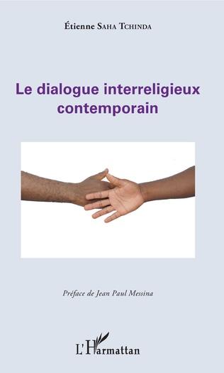 Couverture Le dialogue interreligieux contemporain