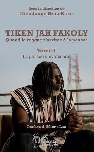 Couverture Tiken Jah Fakoly Tome 1 La pensée universitaire