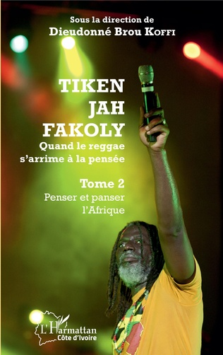 Couverture Tiken Jah Fakoly Tome 2 Penser et panser l'Afrique