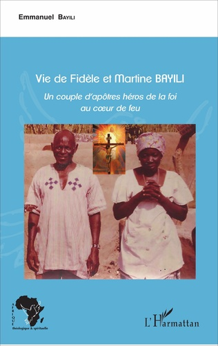 Couverture Vie de Fidèle et Martine Bayili
