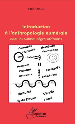 Couverture Introduction à l'anthropologie numérale dans les cultures négro-africaines