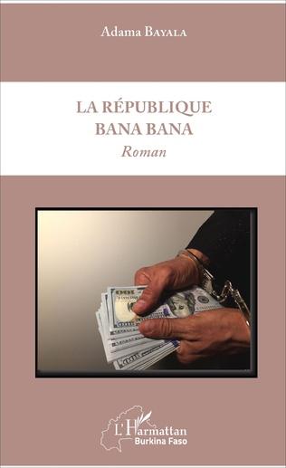 Couverture La République Bana Bana