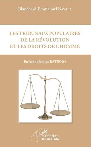 Couverture Les tribunaux populaires de la révolution et les droits de l'homme