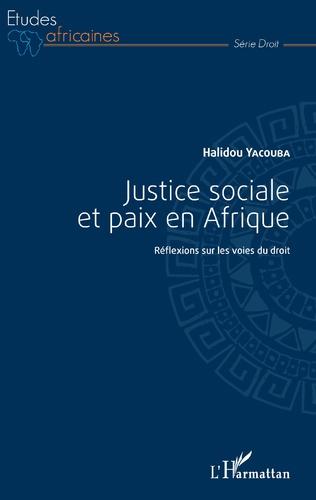 Couverture Justice sociale et paix en Afrique