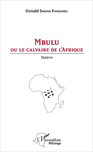 Couverture Mbulu ou le calvaire de l'Afrique