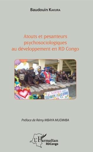 Couverture Atouts et pesanteurs psychosociologiques au développement en RD Congo