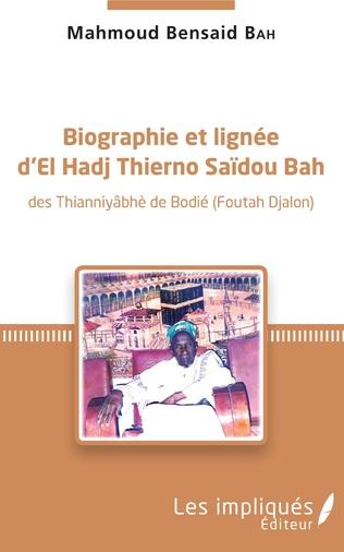 Couverture Biographie et lignée d'El Hadj Thierno Saidou Bah
