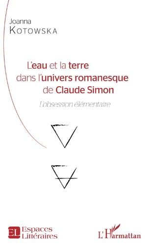 Couverture L'eau et la terre dans l'univers romanesque de Claude Simon