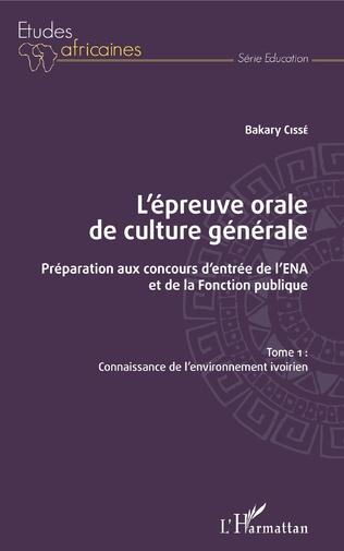 Couverture L'épreuve orale de culture générale Tome 1