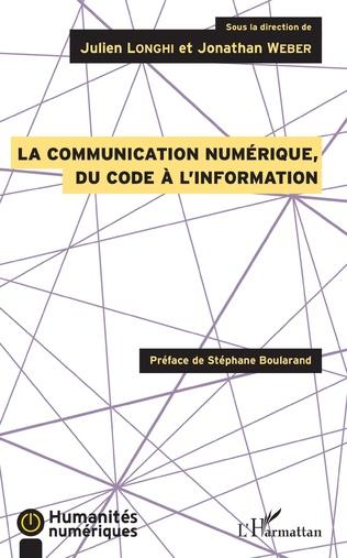 Couverture La communication numérique, du code à l'information