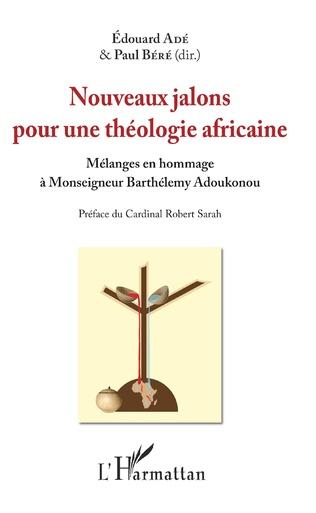 Couverture Nouveaux jalons pour une théologie africaine