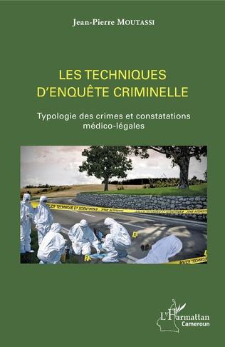 Couverture Les techniques d'enquête criminelle