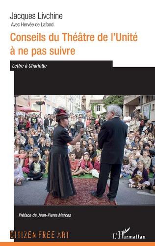 Couverture Conseils du théâtre de l'Unité à ne pas suivre.