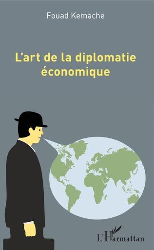 Couverture L'art de la diplomatie économique