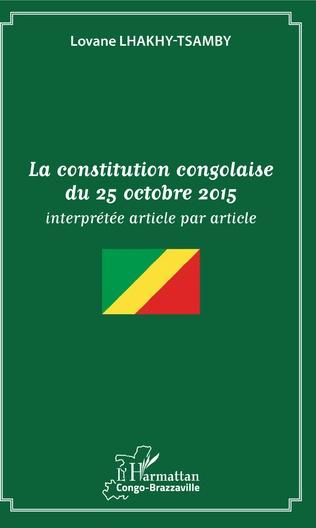 Couverture La constitution congolaise du 25 octobre 2015