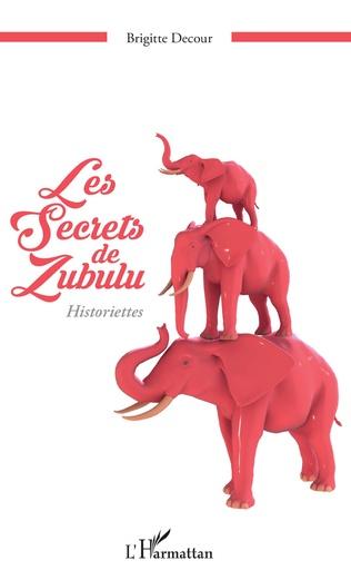 Couverture Les secrets de Zubulu