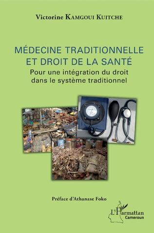 Couverture Médecine traditionnelle et droit de la santé