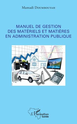 Couverture Manuel de gestion des matériels et matières en administration publique