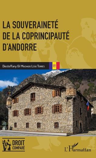 Couverture La souveraineté de la coprincipauté d'Andorre