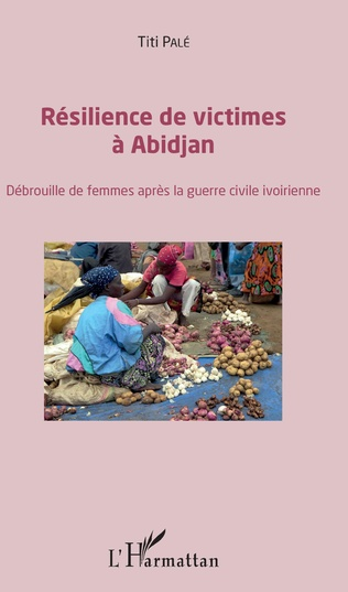Couverture Résilience des victimes à Abidjan
