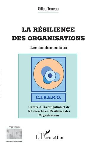 Couverture La résilience des organisations