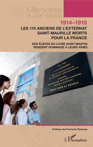 Couverture 1914-1918. Les 119 anciens de l'externat Saint-Maurille morts pour la France