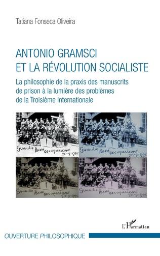 Couverture Antonio Gramsci et la révolution socialiste