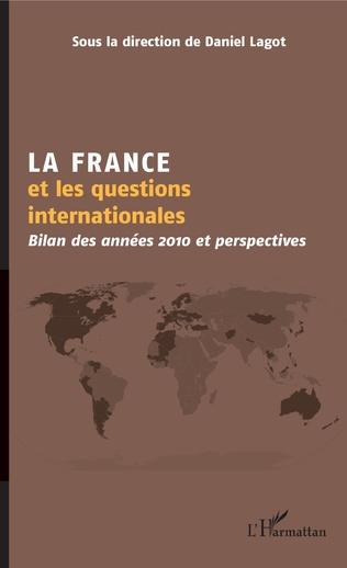 Couverture La France et les questions internationales