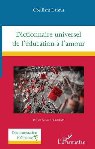 Couverture Dictionnaire universel de l'éducation à l'amour