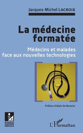 Couverture La médecine formatée