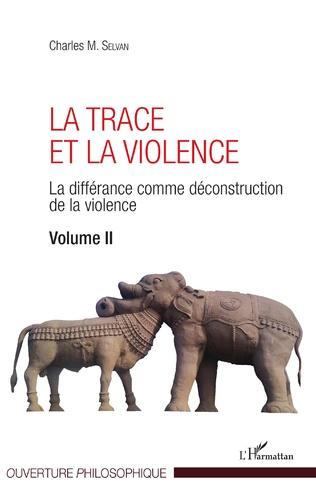 Couverture La Trace et la violence